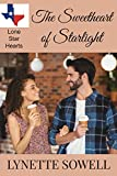 The Sweetheart of Starlight (Lone Star Hearts Book 3)