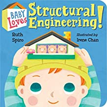 Baby Loves Structural Engineering! (Baby Loves Science, Band 8)
