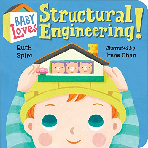 for the love of physics Baby Loves Structural Engineering! (Baby Loves Science, Band 8)