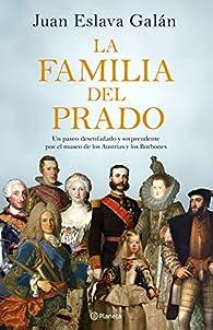 La familia del Prado par Juan Eslava Galán