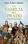 La familia del Prado par Eslava Galán