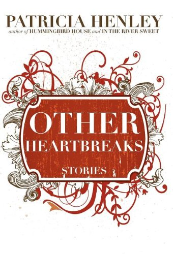 Other Heartbreaks: Stories