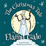 The Christmas Tale of Elaine Gale