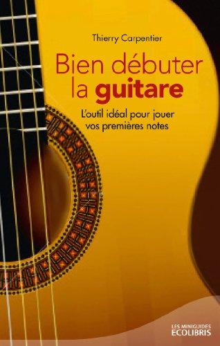 Bien dbuter la guitare