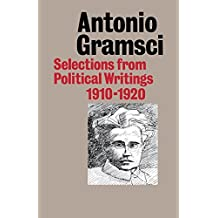 Selections from Political Writings 1910-1920 by Antonio Fo Gramsci (1987-05-01)