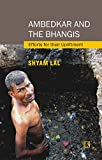 #9: Ambedkar and the Bhangis: Efforts for Their Upliftment