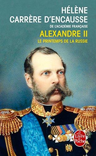 Alexandre II : le printemps de la Russie