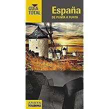 España De Punta A Punta (Guía Total - España)