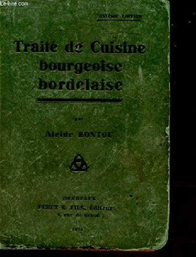Traite de cuisine bourgeoise bordelaise
