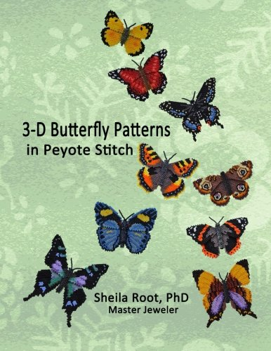 3-D Butterfly Patterns in Peyote Stitch por Sheila Root