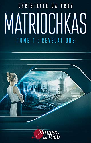 Matriochkas Tome 1 : Révélations