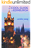 The Cool Guide to Edinburgh