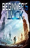 #10: Beginner's Luck (Character Development Book 1)