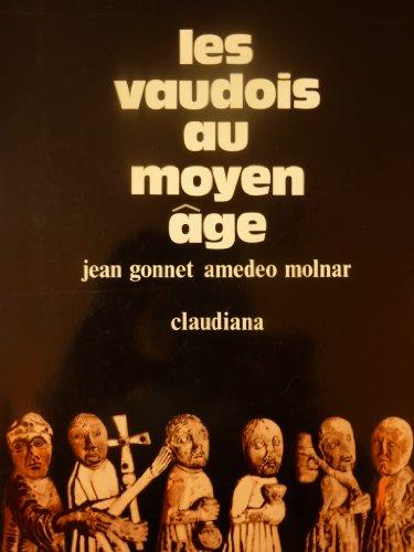 Les Vaudois au Moyen Age