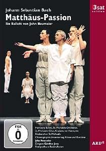 J.S. Bach - Matthäus-Passion - Ein Ballett von John Neumeier [3 DVDs]