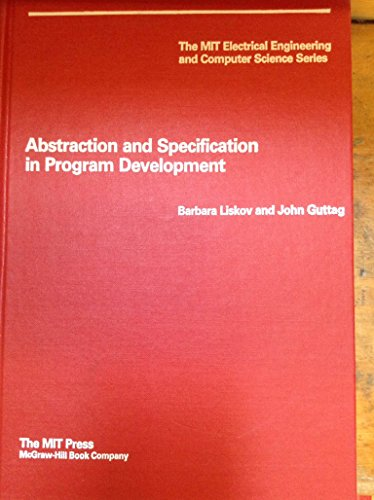 Abstraction and Specification in Programme Development por Barbara Liskov