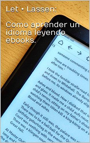 Let • Lassen:  Como aprender un idioma leyendo ebooks. Una pequeña guía. por Let · Lassen team