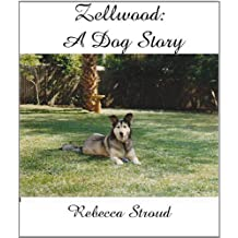 Zellwood: A Dog Story (English Edition)