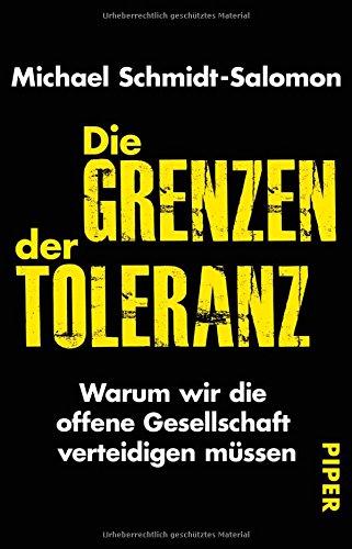 die-grenzen-der-toleranz-warum-wir-die-offene-gesellschaft-verteidigen-mussen
