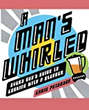 Appliances Men Best Deals - A Man's Whirled: Every Guy's Guide to Cooking with a Blender
