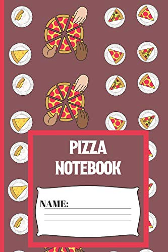 Pizza Notebook: Small funny composition notebook 120 pages  (6 x 9 Inch). Pizza plates lined notebook for Pizza lovers Slice Pie Pan