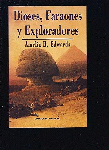 Dioses Faraones y Exploradores por Hermann-Doig Edwards