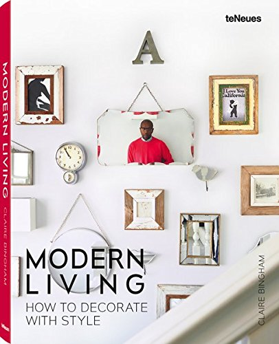 Modern living how to decorate with style