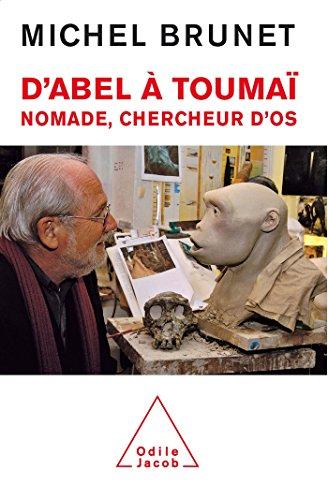 D'Abel  Touma: Nomade, chercheur d'os