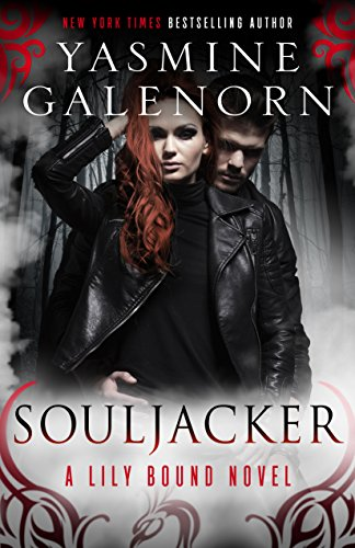 Souljacker: A Lily Bound Novel by [Galenorn, Yasmine]