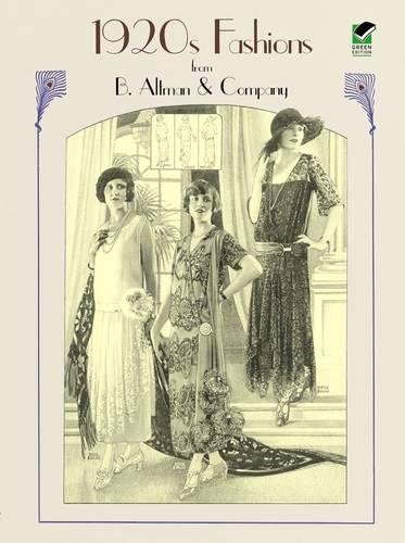 1920s Fashions from B. Altman & Company (Dover Fashion and (Uk Kostüme Themen)