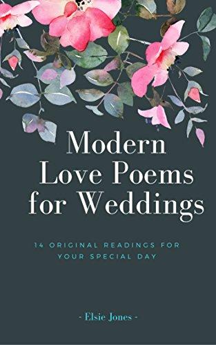 Modern Love Poems For Weddings 14 Original Readings For