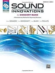 Sound Innovations for Concert Band Horn in F Book 1: A Revolutionary Method for Beginning Musicians