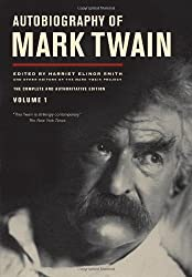 Autobiography of Mark Twain: The Complete and Authoritative Edition, Vol. 1 by Mark Twain (2010-11-15)