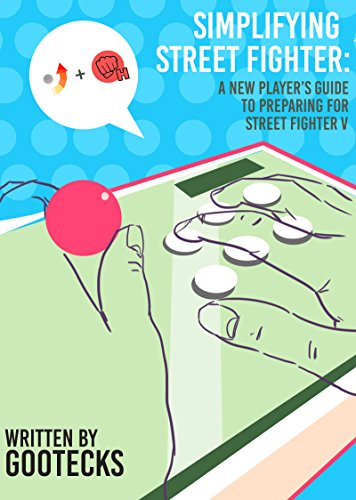 Simplifying Street Fighter: A New Player's Guide to Preparing for Street Fighter 5 (English Edition) por gootecks