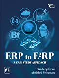 ERP to E2RP: A Case Study Approach