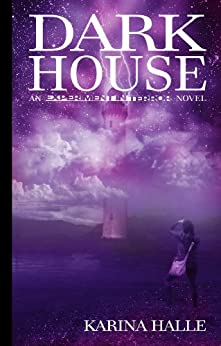 Darkhouse (Experiment in Terror #1) by [Halle, Karina]