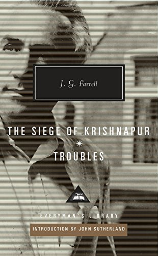 Troubles: The Siege of Krishnapur (Everyman Library) -