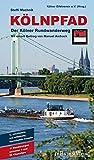 Kölnpfad. Der Kölner Rundwanderweg: 11 Wanderungen zwischen 9 und 22 Kilometern - Steffi Machnik