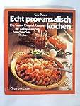 Echt provenzalisch kochen