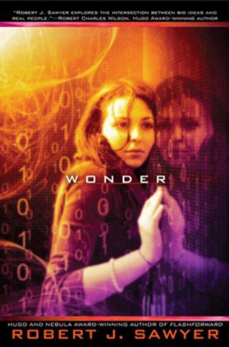 Wonder (The WWW Trilogy, Book 3)