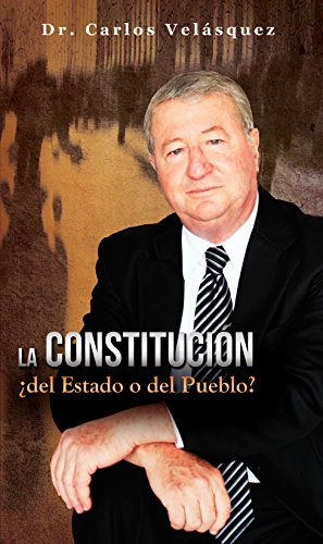La Constitución ¿del Estado o del Pueblo?