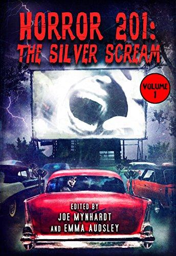 Horror 201: The Silver Scream Vol.1