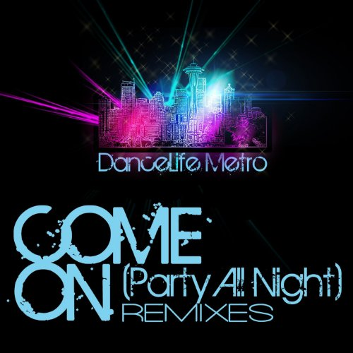 Come On (Party All Night) (Cyber V Trance Mix) (Ravenation)