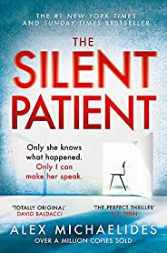 The Silent Patient: The record-breaking, multimillion copy Sunday Times bestselling thriller and Richard &
