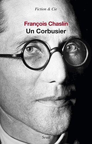Ebooks gratuits à télécharger en pdf Un Corbusier PDF ePub MOBI by François Chaslin