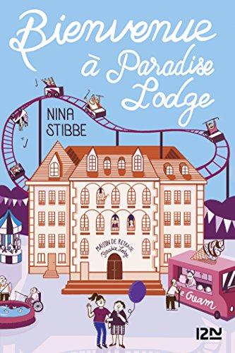 Bienvenue à Paradise Lodge par Nina STIBBE