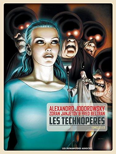 Les Technoperes - Integrale T5 A 8