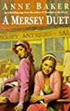 A Mersey Duet: A moving saga of love, tragedy and powerful family ties