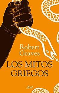 Los mitos griegos par Robert Graves