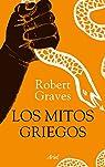 Los mitos griegos par Graves